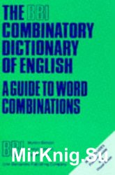The BBI combinatory dictionary of English: a guide to word combinations