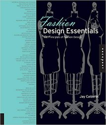 Fashion Design Essentials: 100 Principles of Fashion Design