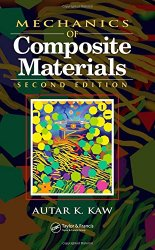 Mechanics of Composite Materials, Second Edition