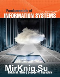 Fundamentals of Information Systems, Eighth Edition