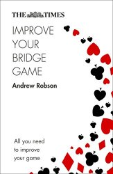 The Times Improve Your Bridge Game, 2nd Edition