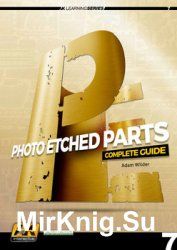 Learning Photoeched Parts (Learning Series 7)