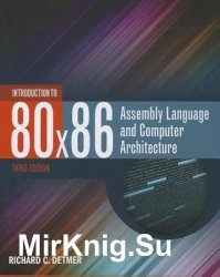 Introduction to 80x86 Assembly Language and Computer Architecture, 3rd Edition