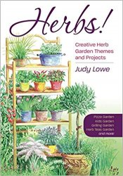 Herbs! Creative Herb Garden Themes and Projects