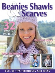 Beanies Shawls and Scarves - Volume1 No5 2014