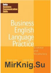 Business English Language Practice. Grammar and Vocabulary