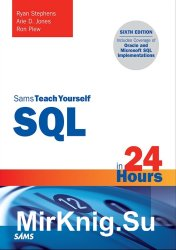 Sams Teach Yourself SQL in 24 Hours (6th Edition)