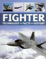 Fighter: Technology, Facts, History