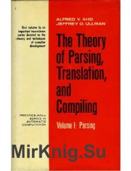 The Theory of Parsing, Translation and Compiling. Volume I-II