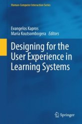 Designing for the User Experience in Learning Systems (Human–Computer Interaction Series)