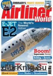Airliner World - July 2018