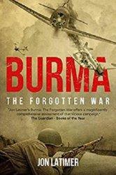 Burma: The Forgotten War