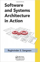 Software and Systems Architecture in Action (Applied Software Engineering Series)