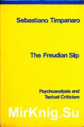 The Freudian Slip. Psychoanalysis and Textual Criticism