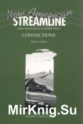 New American Streamline Connections - Intermediate: An Intensive American-English Series for Intermediate Students: Connections Teacher's Book (New American Streamline)