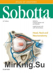 Sobotta Atlas of Anatomy Head, Neck and Neuroanatomy. Volumr 3. 16th Edition