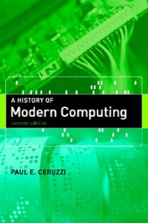 A History of Modern Computing, 2nd Edition