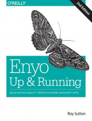 Enyo: Up and Running: Build Native-Quality Cross-Platform JavaScript Apps