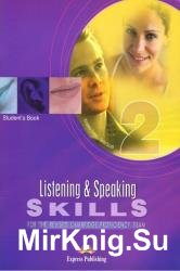 Listening and Speaking Skills 2 for the Revised Cambridge Proficiency Exam