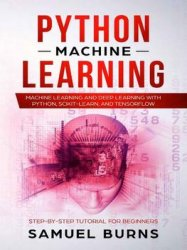 Python Machine Learning: Machine Learning and Deep Learning with Python, scikit-learn and Tensorflow