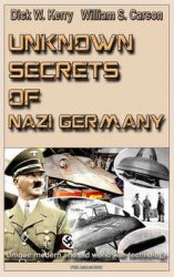 Unknown Secrets of Nazi Germany: Unique modern and old world war technology