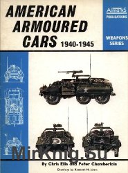 American Armoured Cars 1940-1945 (Weapons Series)