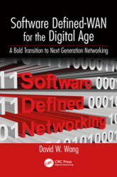 Software Defined-WAN for the Digital Age : A Bold Transition to Next Generation Networking