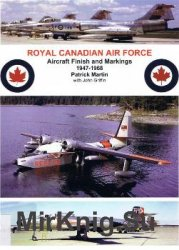 Royal Canadian Air Force: Aircraft Finish and Markings 1947-1968