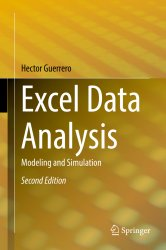 Excel Data Analysis: Modeling and Simulation, 2nd Edition