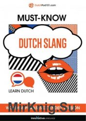 Learn Dutch: Must-Know Dutch Slang Words & Phrases, Extended Version