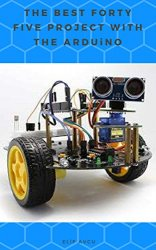 The Best Forty Five Project with the Arduino
