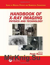 Handbook of X-ray Imaging: Physics and Technology