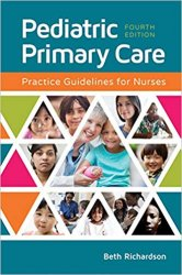 Pediatric Primary Care: Practice Guidelines for Nurses, 4th Edition