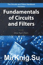The Circuits and Filters Handbook, Third Edition: Fundamentals of Circuits and Filters