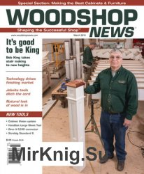 Woodshop News - March 2018