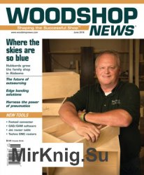 Woodshop News - June 2018
