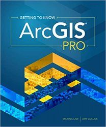 Getting to Know ArcGIS Pro: Second Edition