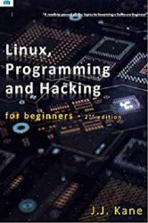 Linux, Programming and Hacking for Beginners (2018)
