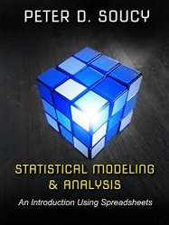 Statistical Modeling & Analysis: An Introduction Using Spreadsheets