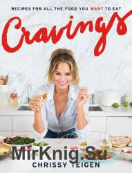 Cravings: Recipes for All the Food You Want to Eat