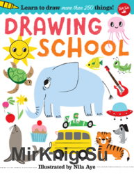 Drawing School: Learn to Draw More Than 250 Things