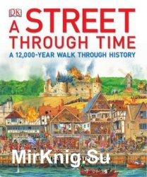 A Street Through Time: A 12,000-Year Walk Through History (DK)