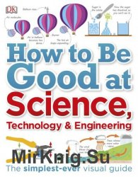 How to Be Good at Science, Technology, and Engineering