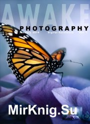 Awake Photography Issue 1 2019