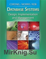Database Systems: Design, Implementation and Management, Ninth Edition
