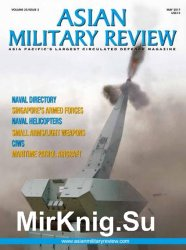 Asian Military Review - May 2017
