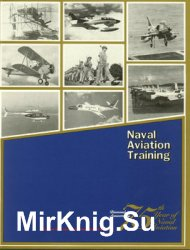 Naval Aviation Training (75th Year of Naval Aviation Part 1)