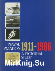 Naval Aviation 1911-1986: A Pictorial Study (75th Year of Naval Aviation)