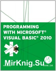 Programming with Microsoft Visual Basic 2010, Fifth Edition