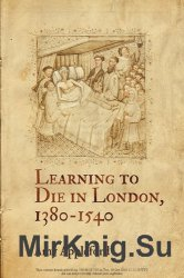 Learning to Die in London, 1380-1540